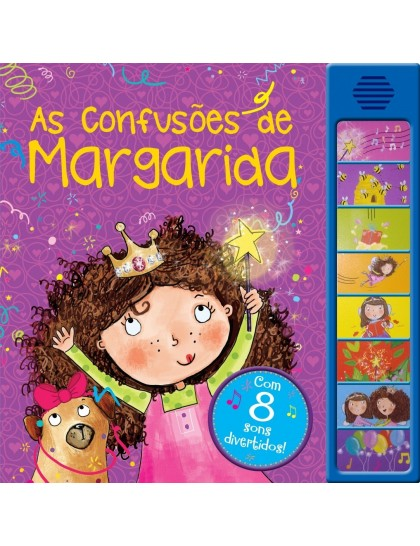 As Confusões de Margarida: com 8 Sons Divertidos!